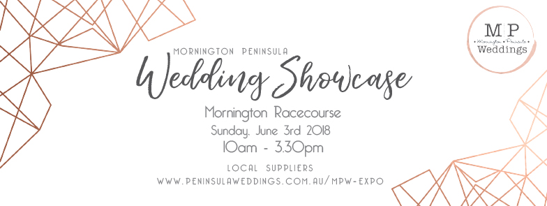 Mornington Peninsula Wedding Showcase 2018 at the Mornington Racecourse on June 3rd